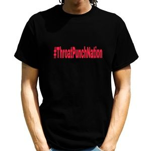 #throatpunchnation T-shirt
